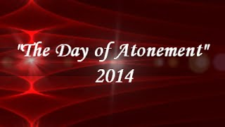 "IOG - ""The Day of Atonement"" 2014"
