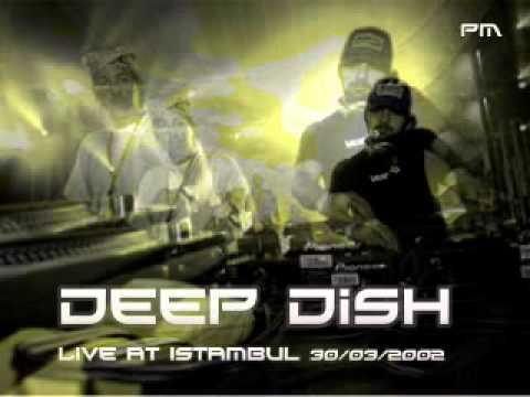 Deep Dish @ Istanbul 31/03/2002