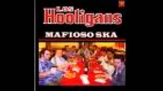 Los Hooligans - Mafioso Ska