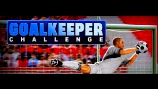 Goalkeeper Challenge Full Gameplay Walkthrough