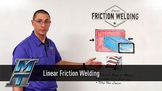 MTI Whiteboard Wedenesdays: Linear Friction Welding