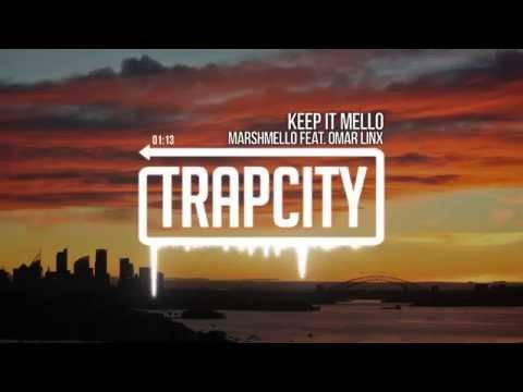 marshmello - KeEp IT MeLLo Feat Omar LinX