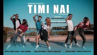 Timi Nai - Rabindra Kshetri (Dance Video) | New Nepali Pop Song 2018 / 2075