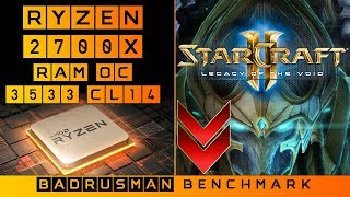 StarCraft II Ryzen 2700x RTX 2080 Ti 3533CL14 16Gb Minimum 1080p