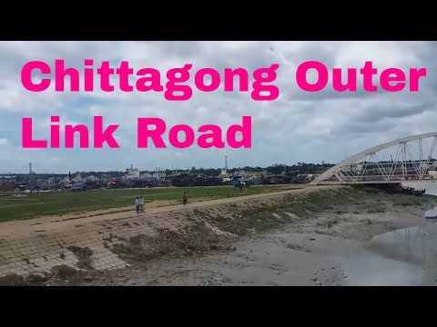 Link Road Chittagong || Chittagong Outer Link Road || Karnaphuly Approach Road || Chaktai Road
