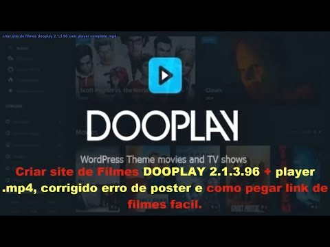 CRIAR SITE DE FILMES COMPLETO DOOPLAY 2.1.3.96 + PLAYER MP4, DB MOVIES CORRIGIDO.