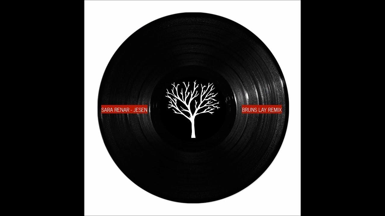 Sara Renar - Jesen (Bruns Lay Extended Mix)