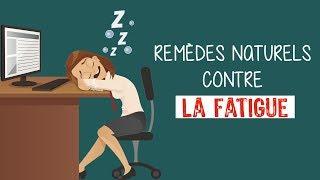 Remèdes naturels contre la fatigue