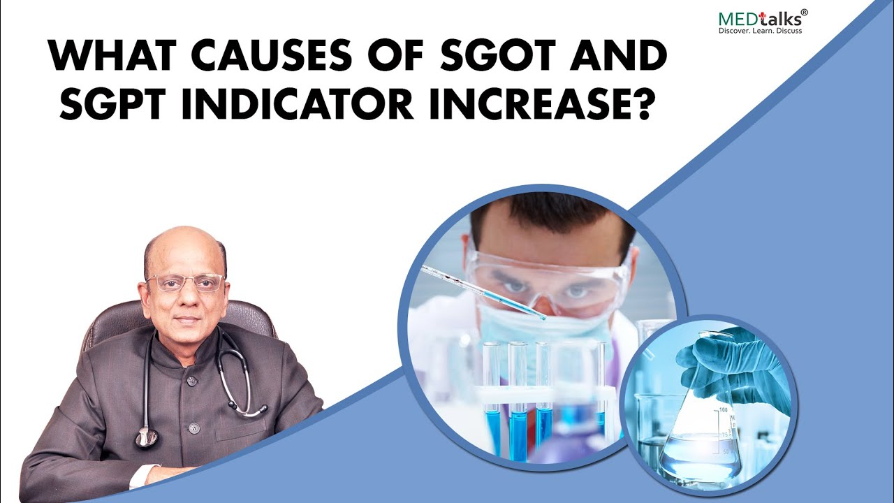 What Does High Sgot And Sgpt Indicates Dr K K Aggarwal Medtalks