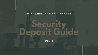 Security Deposit Guide for Landlords and Tenants from Sonoma County Property Manager - Part 1