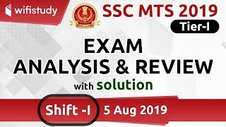 SSC MTS (5 Aug 2019, 1st Shift) | MTS Tier-1 Exam Analysis & Asked Questions