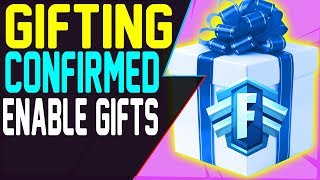 FORTNITE GIFTING CONFIRMED - How To ENABLE GIFT OPTION - SEND GIFT in Fortnite Battle Royale