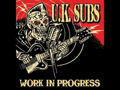 U.K.Subs - Work In Progress - 2010 - Full Album