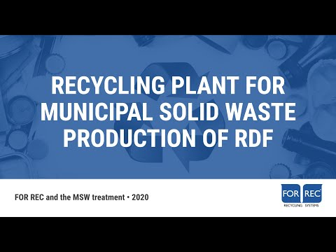 Recycling Plants for Municipal Solid Waste (MSW) for RDF production