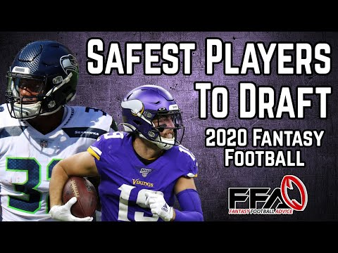 Safest Players To Target - 2020 Fantasy Football Advice