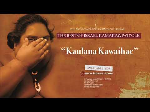 "OFFICIAL Israel ""IZ"" Kamakawiwoʻole - Kaulana Kawaihae"