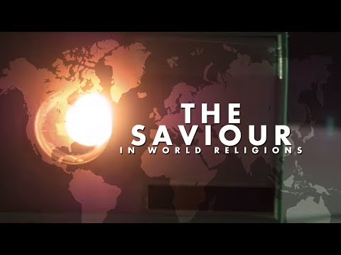 The Saviour In World Religions
