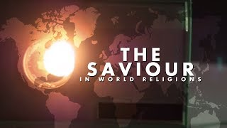 The Saviour In World Religions  Documentary