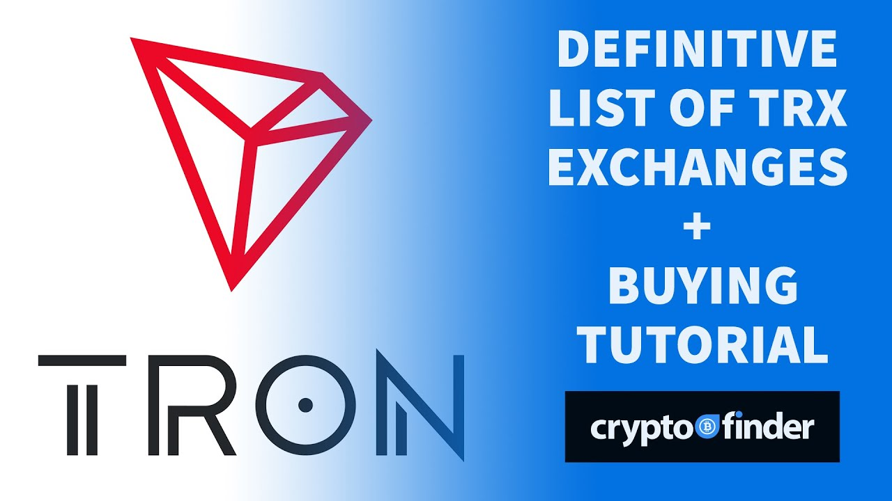TRON (TRX): How to buy, sell or trade it from the US