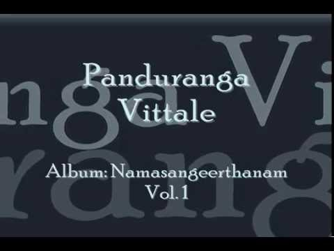 Panduranga Vittale - Namasankeerthanam by Manjapra Mohan