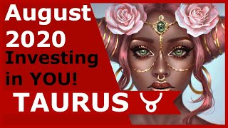 TAURUS Tarot ♉️ Investing in YOU! * August 2020