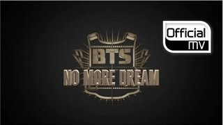 Video [MV] BTS(방탄소년단) _ No More Dream(노 모어 드림) download MP3, 3GP, MP4, WEBM, AVI, FLV Juli 2018