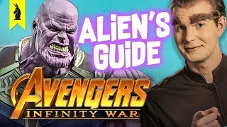 Alien's Guide to Avengers: Infinity War