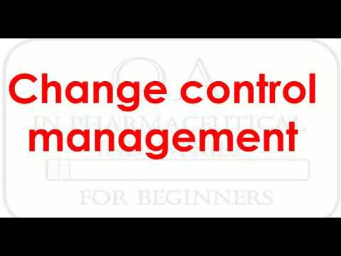 Change control management in pharmaceutical industry