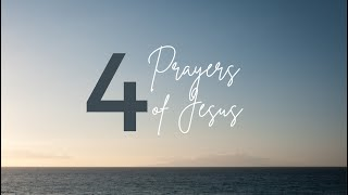 Canonsburg UP Church | January 24, 2020 | 4 Prayers of Jesus
