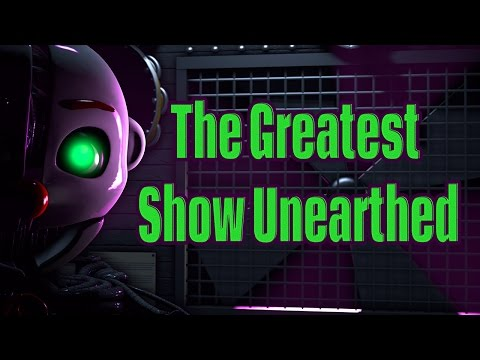 [FNAF SFM] The Greatest Show Unearthed [Collab]