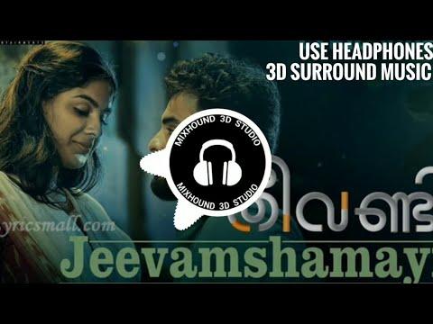 🎧 JEEVAMSHAMAYI (തീവണ്ടി) 3D SURROUND SONG (Use Headphones) || Mixhound 3D Studio