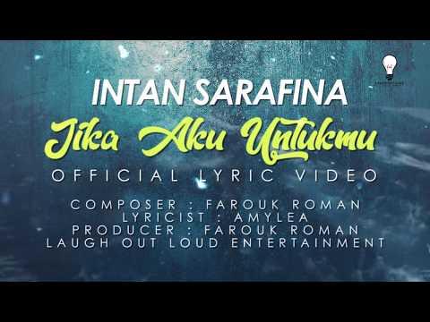 Intan Sarafina - Jika Aku Untukmu (Lyrics Video)