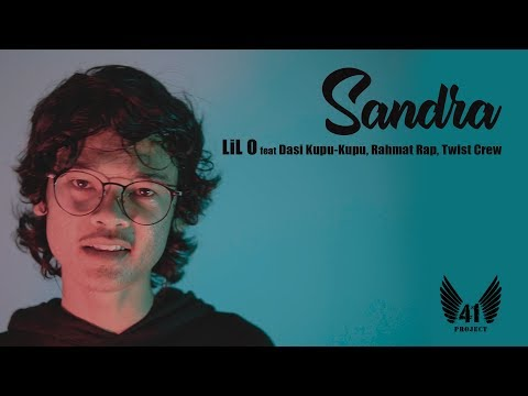 LIL O - SANDRA feat DASI KUPU-KUPU, RAHMAT RAP, TWIST CREW