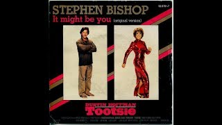 Stephen Bishop - It Might Be You (1983 Original Version) HQ