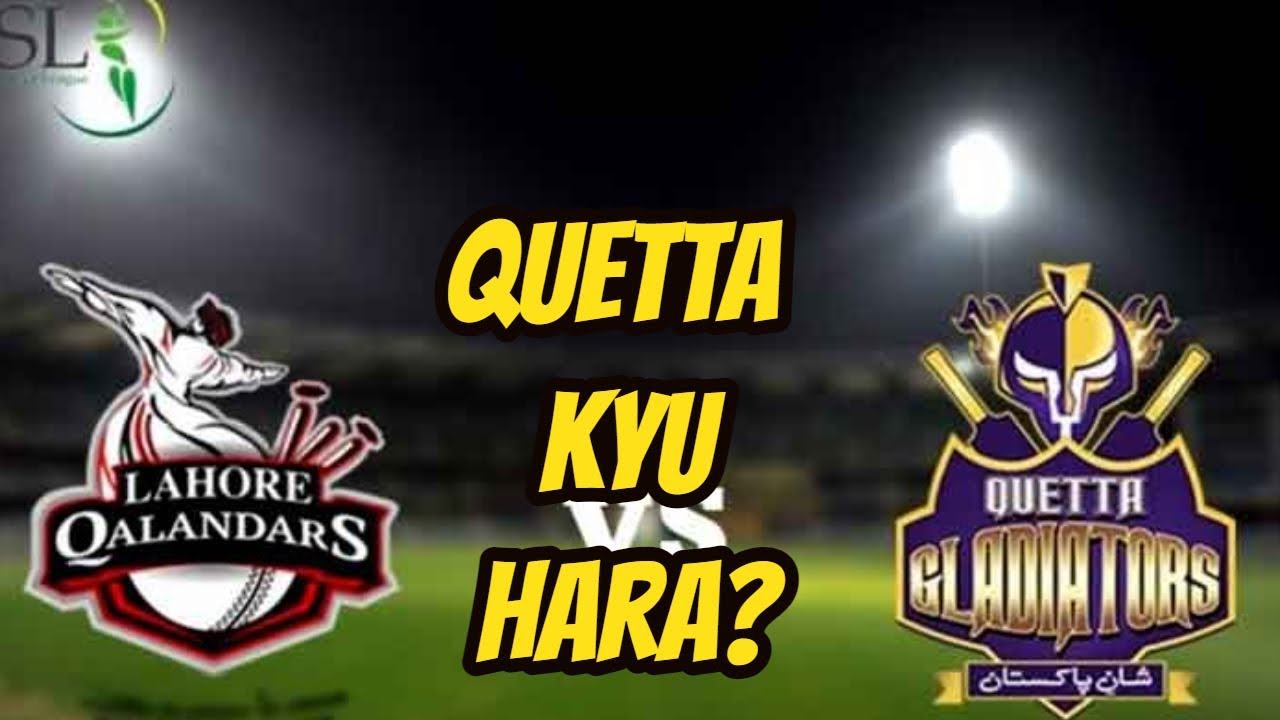 PSL 2021 Quetta Gladiators Performance Watch  - PSL 6 Lahore Qalandars vs Quetta Gladiators 2021