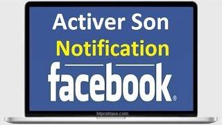 Émettre un son à chaque nouvelle notification Facebook
