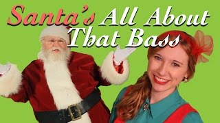 """All About That Bass""- Meghan Trainor Christmas Parody"