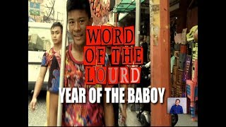 #WordOfTheLourd | YEAR OF THE BABOY
