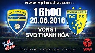 flc thanh hoa vs ha noi tt - vleague 2016  full