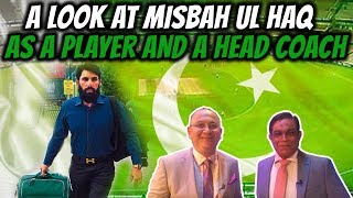 A look at Misbah Ul Haq as a player and a head coach | Caught Behind