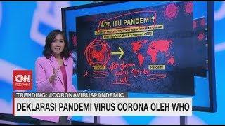 WHO Tetapkan Virus Covid-19 Sebagai Pandemi Global, Apa Itu Pandemi?
