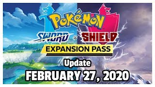 Pokémon Sword/Shield Update - February 27, 2020