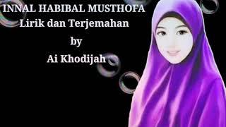 """Lagu """"Inna habibal Mustofa"""" dengan terjemahannya dan lirik🤗 (^^)"""