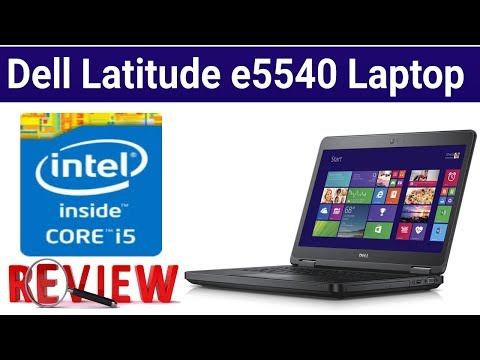 Dell Latitude e5540 laptop Review | Sohail Computers