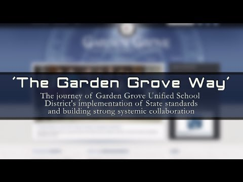 """The Garden Grove Way"" - The Garden Grove Unified School District"