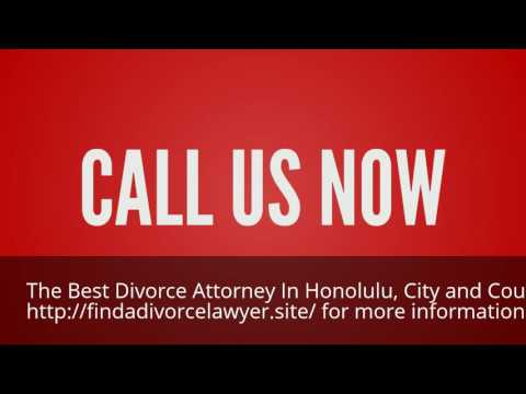 Find the Best Divorce Attorney in Honolulu, City and County of Hawaii 844-899-1006