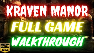 Kraven Manor | Full Game Walkthrough | No Commentary [1080p30 Ultra Settings]