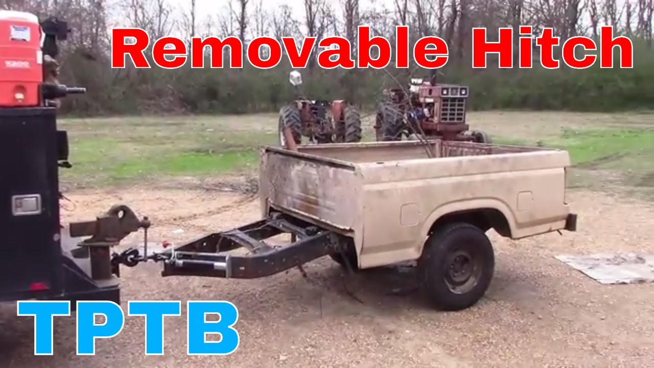 Truck Trailer Hitch >> Removable Trailer Hitch Build