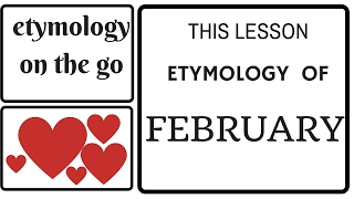 ETYMOLOGY OF FEBRUARY - etymology on the go - Best etymology lessons