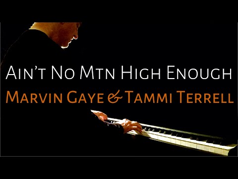 Ain't No Mountain High Enough | Gaye & Terrell (piano cover) [BEYOND THE SONG] Scott Willis Pianoteq mp3